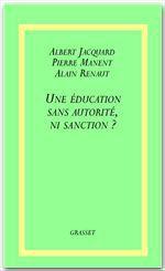 Vente Livre Numérique : Une éducation sans autorité, ni sanction ?  - Albert Jacquard