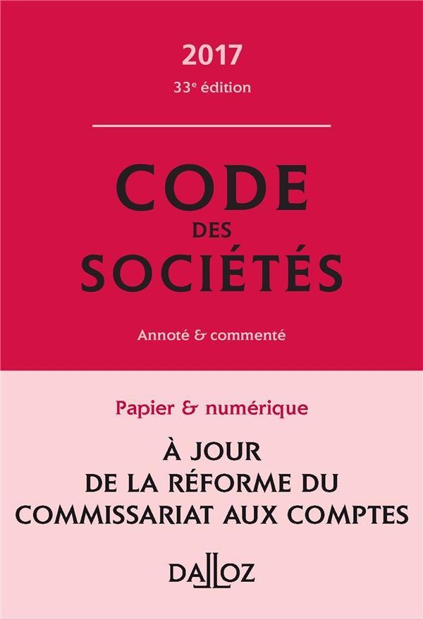 Code des sociétés 2017, commenté (33e édition)