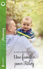 Vente Livre Numérique : Une famille pour Riley  - Karen Rose Smith