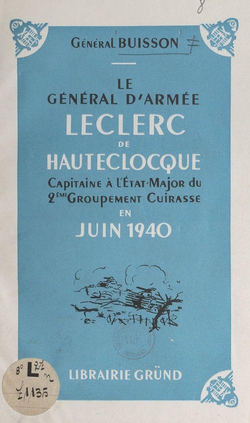 Le général d'armée Leclerc de Hautecloque