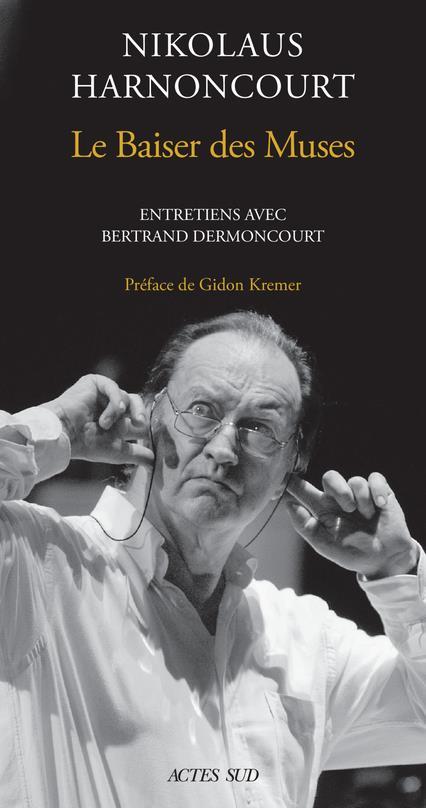 Le baiser des muses ; entretiens avec Bertrand Dermoncourt