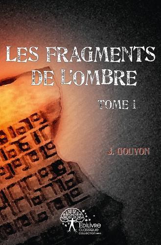 Les fragments de l'ombre