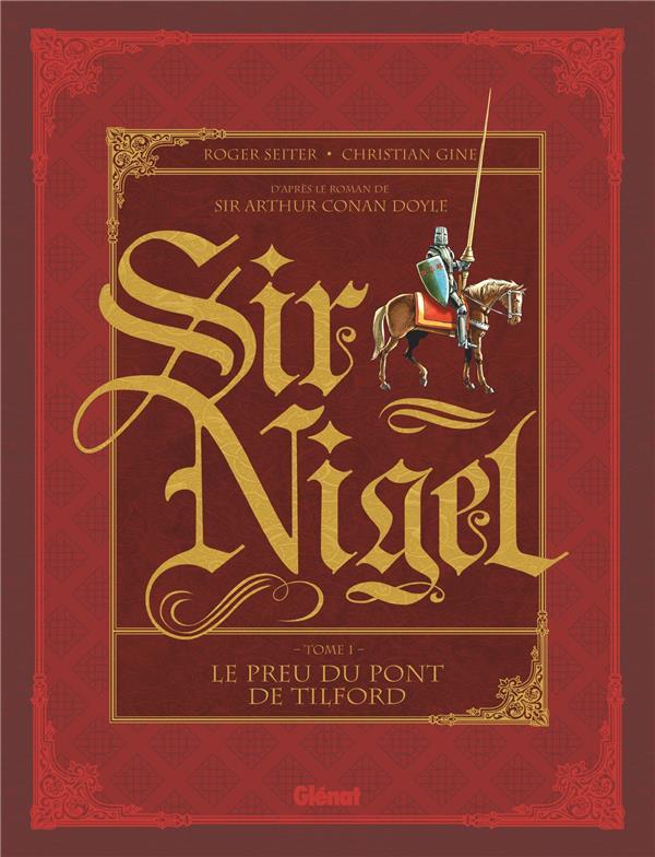 Sir Nigel T.1 ; le preu du pont de Tilford