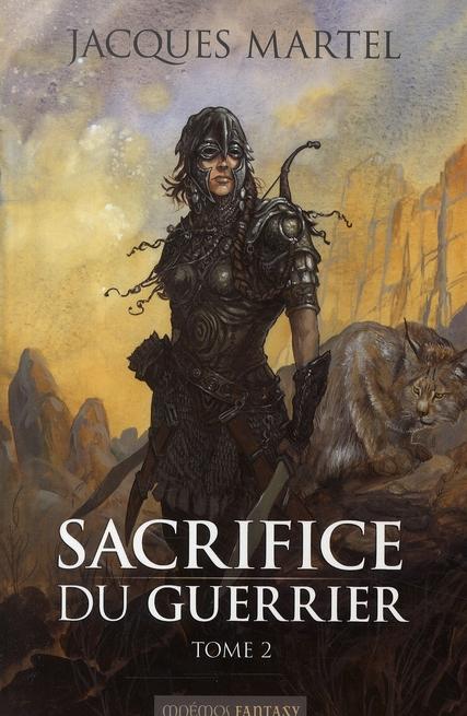 Sacrifice du guerrier t.2