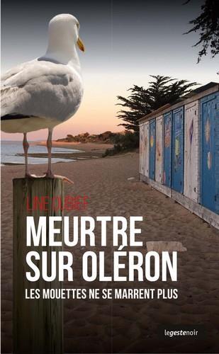 Meurtre sur Oléron ; les mouettes ne se marrent plus