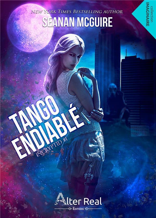 Incryptid t.1 ; tango endiablé