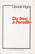 Vente EBooks : Du bec à l'oreille  - Claude Vigée