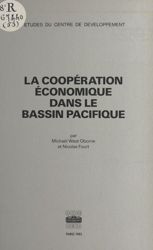 La coopération économique dans le bassin Pacifique