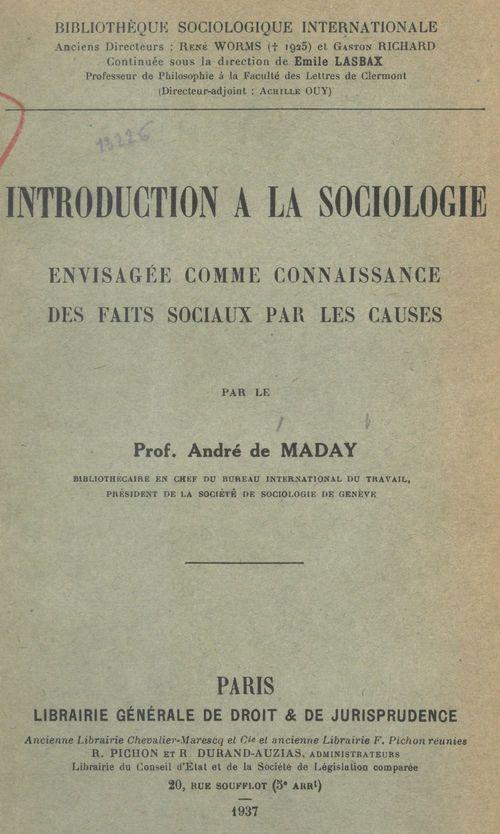 Introduction à la sociologie envisagée comme connaissance des faits sociaux par les causes