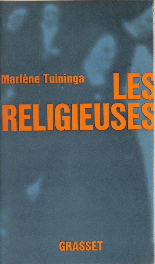 Les religieuses  - Marlene Tuininga
