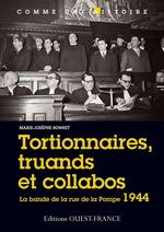 Tortionnaires, truands et collabos  - Marie-Josèphe BONNET