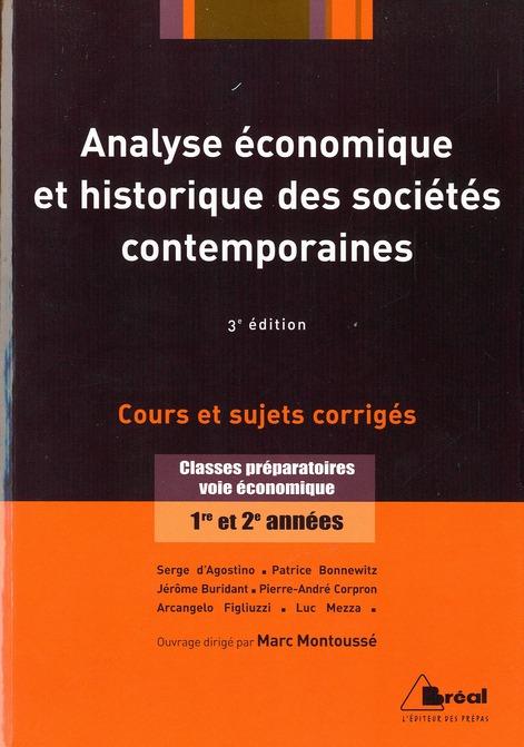 Analyse économique et histoire des sociétés contemporaines ; classes préparatoires, voie économique ;  (3e édition)