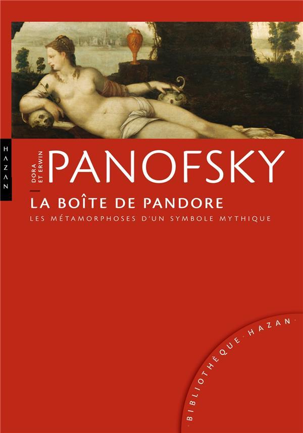 La boîte de Pandore ; les métamorphoses d'un symbole mythique