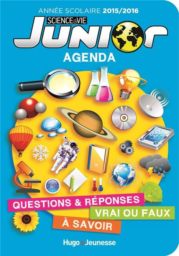 Science Et Vie Junior ; Agenda ; L'Annee Scolaire 2015-2016