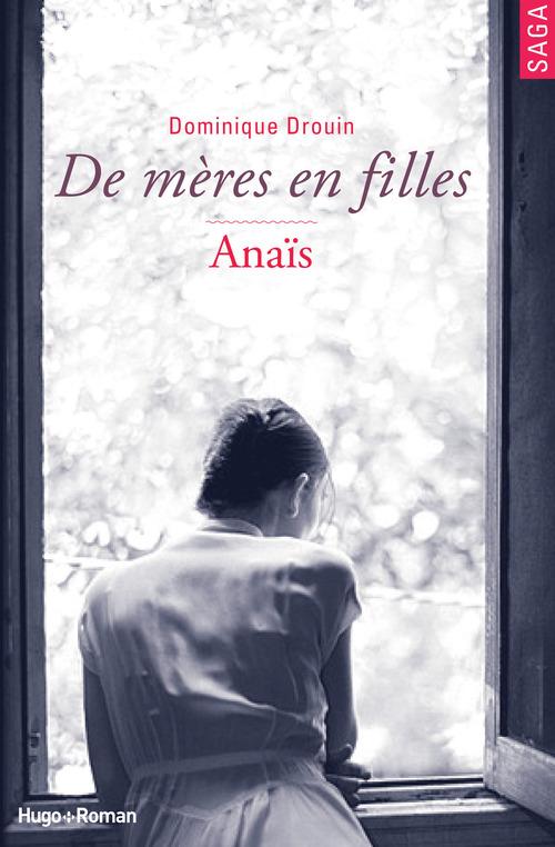 De mères en filles - tome 3 Anaïs (Extrait offert)