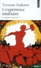LA SIGNATURE HUMAINE T.1  -  L'EXPERIENCE TOTALITAIRE