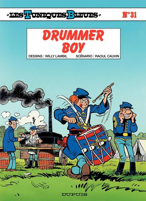 Les Tuniques Bleues T.31 ; drummer boy