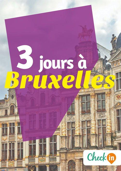 3 jours à Bruxelles