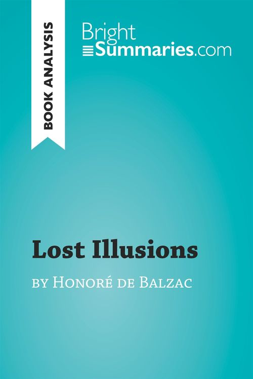 Lost Illusions by Honoré de Balzac (Book Analysis)
