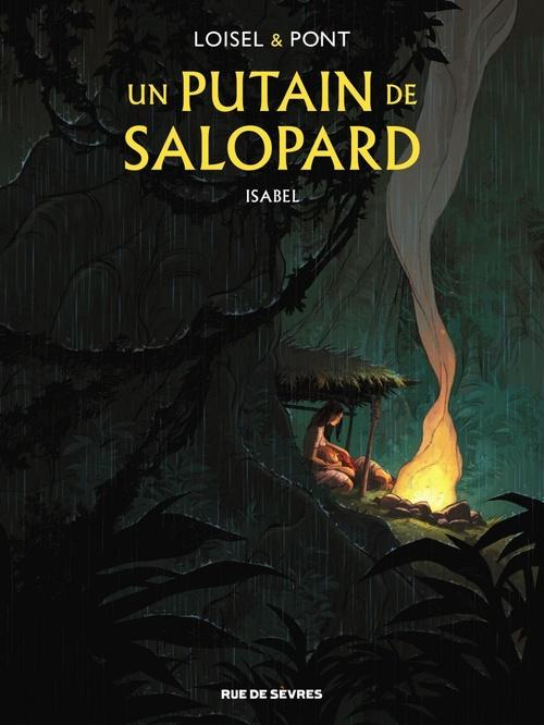 Un putain de salopard - Isabel