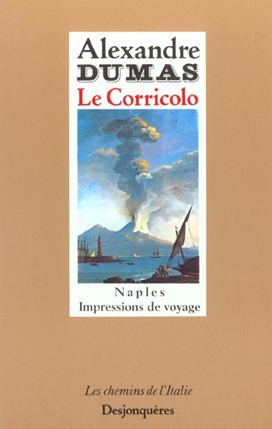 Le Corricolo ; Naples ; impressions de voyage ; 2e édition corrigée