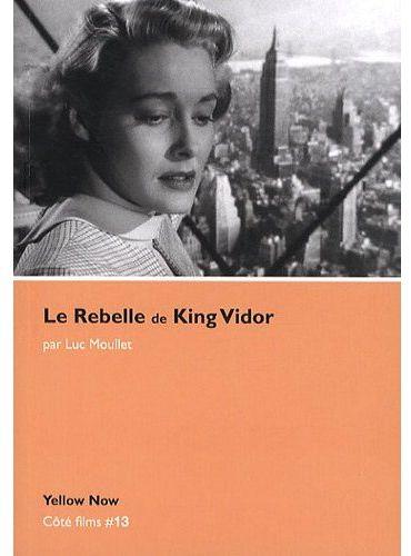 Le rebelle de King Vidor