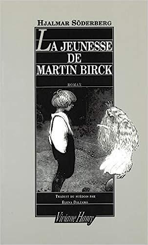 La jeunesse de Martin Birk