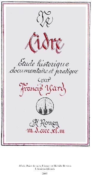 Le Cidre ; Etude Historique, Documentaire Et Pratique