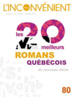 Vente EBooks : L'Inconvénient. No. 80, Printemps 2020  - Alain Roy - Mauricio, Segura, - Mathieu - Marie-Andrée Lamontagne - Sophie Marcotte - Geneviève Letarte - Laurence Côté-Fournier