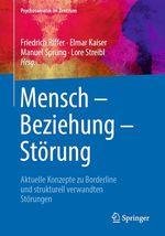 Mensch - Beziehung - Störung  - Manuel Sprung - Lore Streibl - Friedrich Riffer - Elmar Kaiser