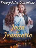 Vente Livre Numérique : Jean et Jeannette  - Théophile Gautier
