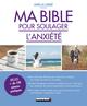 Ma bible pour soulager l'anxiété  - Amélia Lobbé