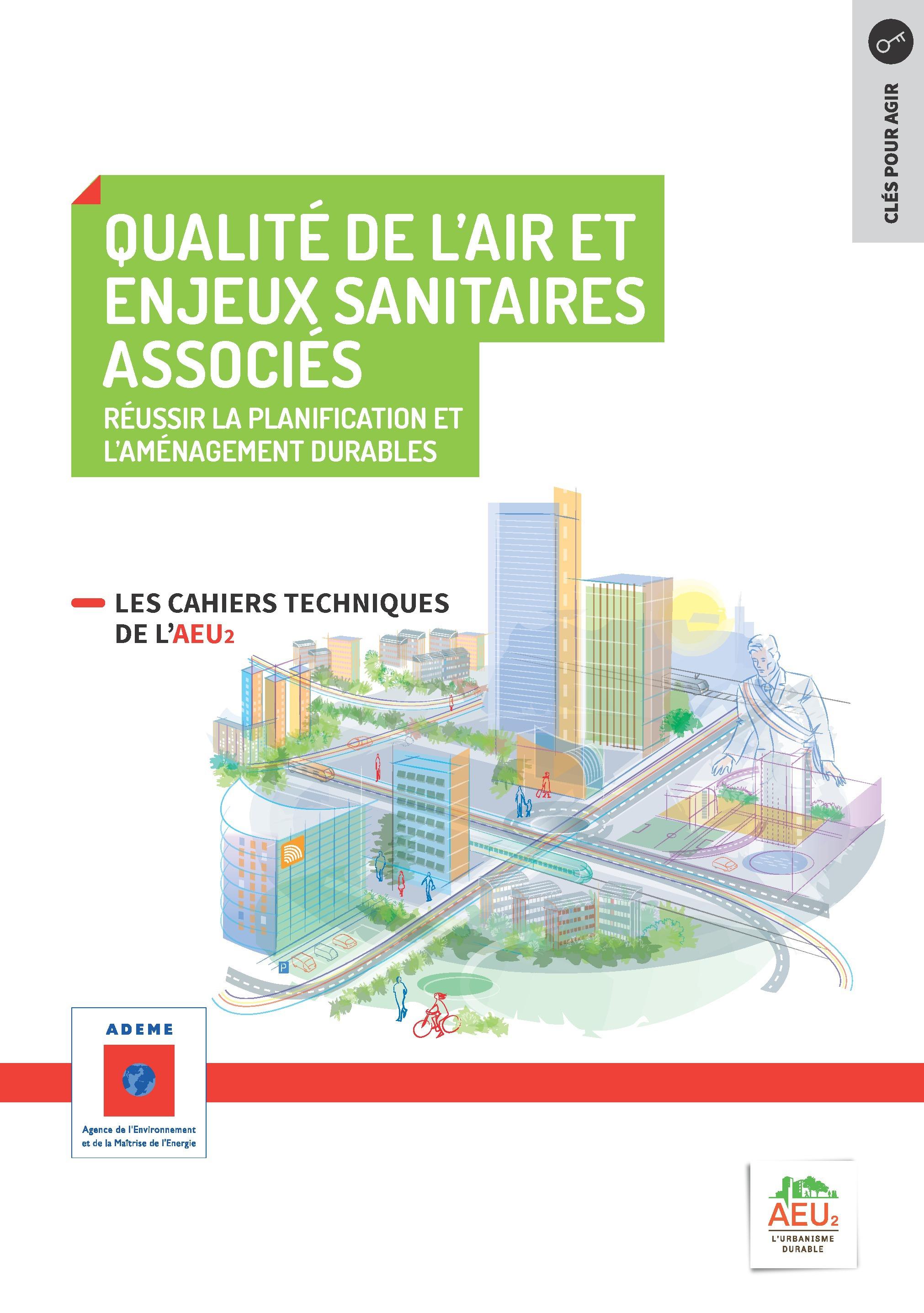Réussir la planification et l'aménagement durables - 9 Qualité de l'air et enjeux sanitaires associés