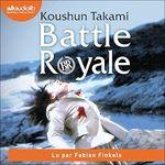 Vente AudioBook : Battle Royale  - Koushun Takami