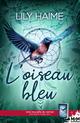L'oiseau bleu  - Lily Haime