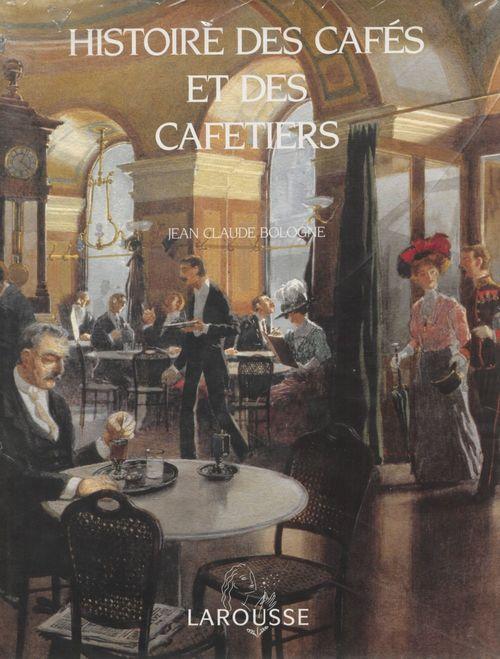 Histoire des cafés et des cafetiers