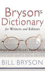 Vente EBooks : Bryson's Dictionary: for Writers and Editors  - Bill Bryson