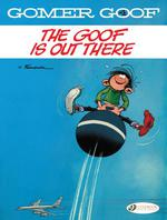 Couverture de Gomer Goof Volume 4 - The Goof Is Out There