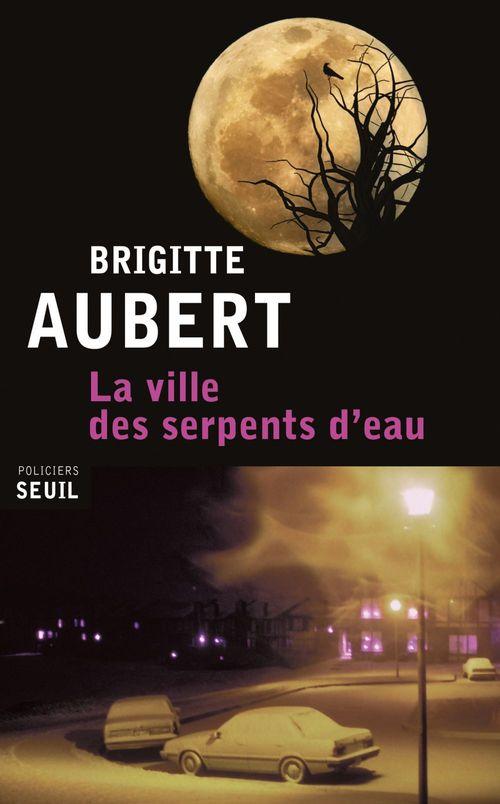 Vente EBooks : La ville des serpents d'eau  - Brigitte Aubert