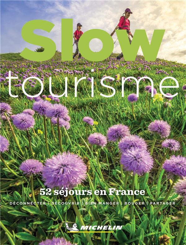 slow tourisme ; 52 séjours en France