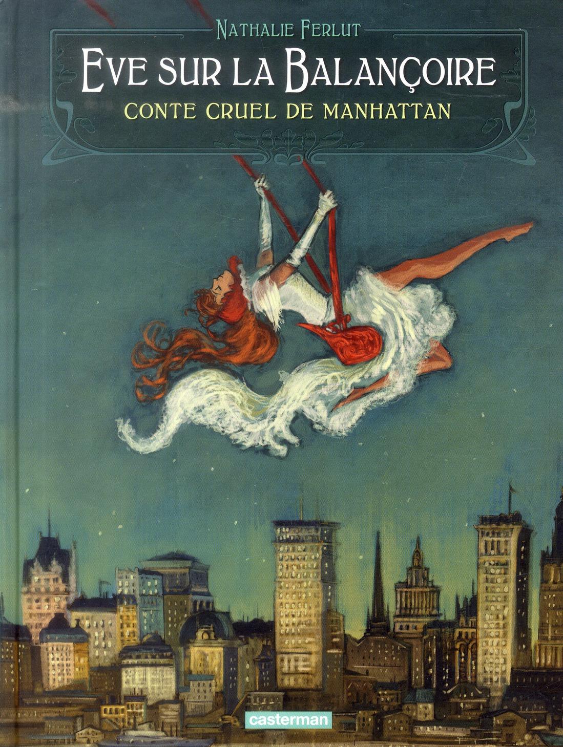 Eve sur la balançoire ; conte cruel de Manhattan