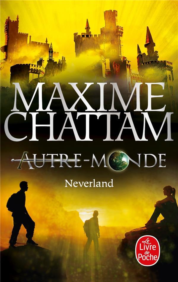 Autre-Monde T.6 ; Neverland