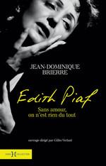 Vente EBooks : Edith Piaf - sans amour on n'est rien du tout  - Jean-Dominique BRIERRE