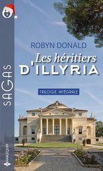 Vente EBooks : Les héritiers d'Illyria ; la princesse d'Illyria, soumise à la passion, amoureuse du prince  - Robyn Donald