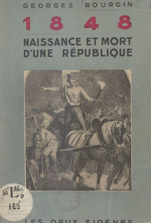 1848, naissance et mort d'une République