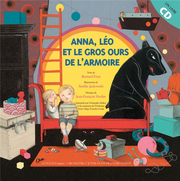 Anna, Leo Et Le Gros Ours De L'Armoire