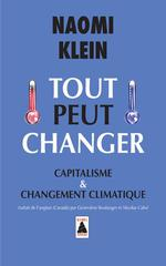 Couverture de Tout peut changer ; capitalisme et changement climatique