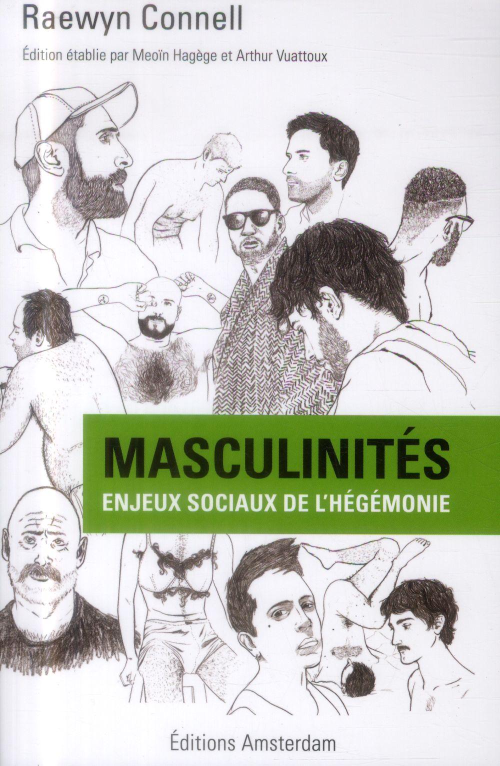 Masculinités ; enjeux sociaux de l'hégémonie
