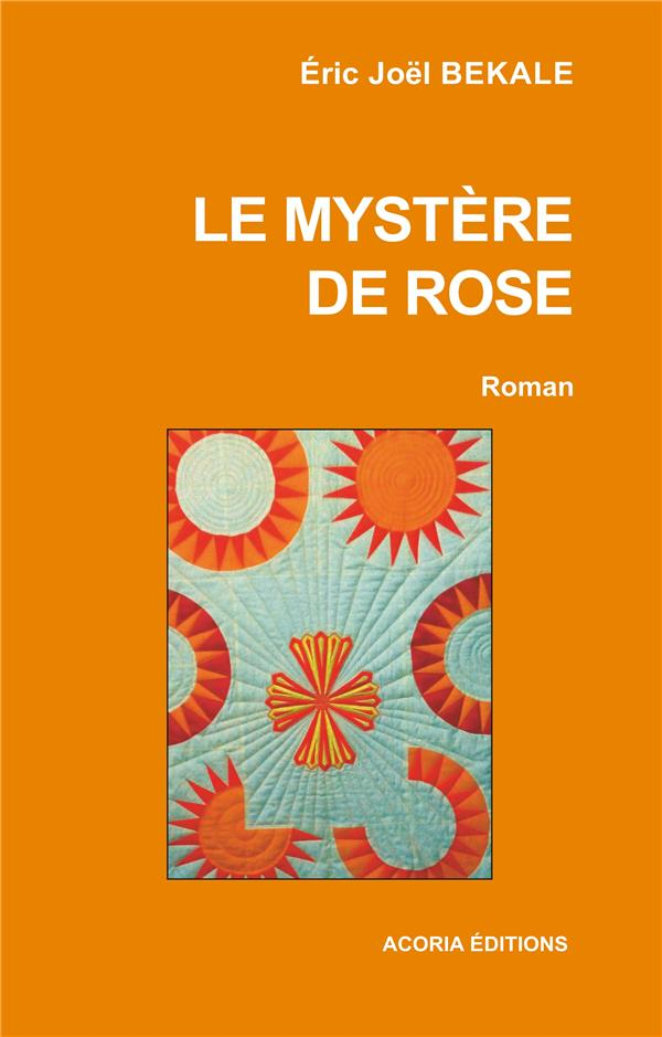 Le mystère de Rose