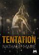 Tentation  - Nathalie Marie
